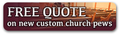 Get a free quote on new church pews
